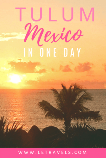 Tulum, Mexico in One Day | Tulum, Mexico is an amazing place to explore | See what you can do in one day | #tulum #mexico #travelguide #travelitinerary