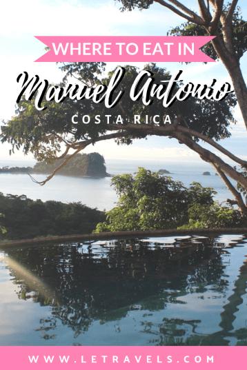 The best restaurants in Manuel Antonio, Costa Rica | Where to eat in Manuel Antonio | #costarica #bestrestaurants #costaricanfood #manuelantonio