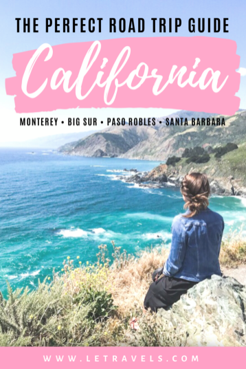California Road Trip Guide | The perfect guide to help you build the perfect California road trip itinerary | Wineries, views, and wildlife! #california #roadtrip #bigsur #bixbybridge #biglittlelies #visitcalifornia #travelguide