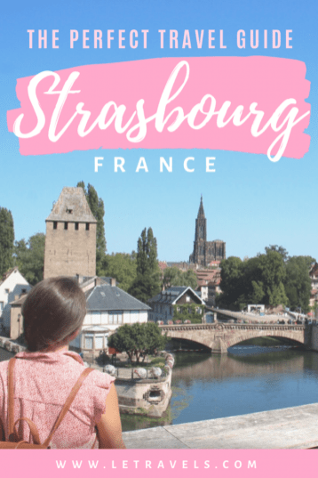 Strasbourg Travel Planning Guide | Everything you need to know to plan the perfect trip to Strasbourg | #France #Strasbourg #Travel #Europe #travelguide