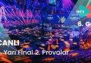 """#Eurovision2021: İkinci Provalar Devam Ediyor """"2.Yarı Final – 1.Bölüm"""" – 6.GÜN (CANLI)"""