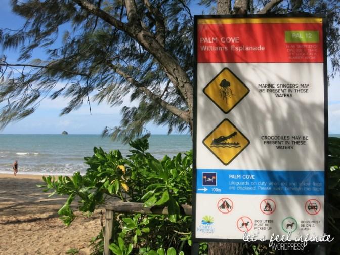 Palm Cove - Beware of Crocodiles!