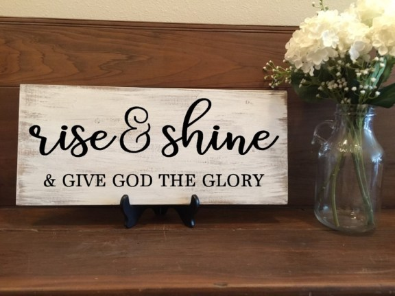 Rise & Shine $35
