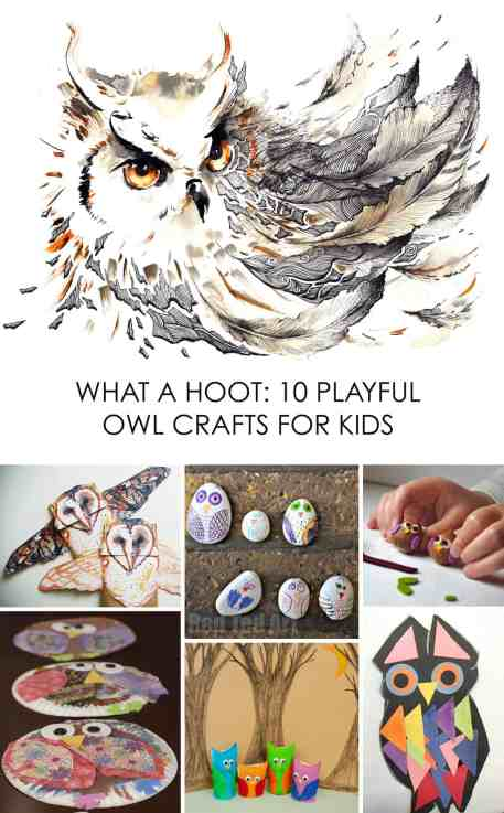What a Hoot: 10 Owl Crafts for Kids