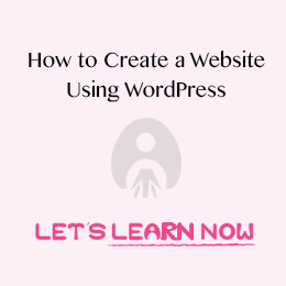 How to create a website using wordpress step by step for beginners