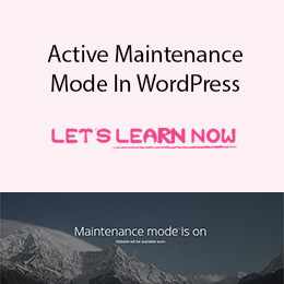 How To Activate Maintenance Mode In WordPress