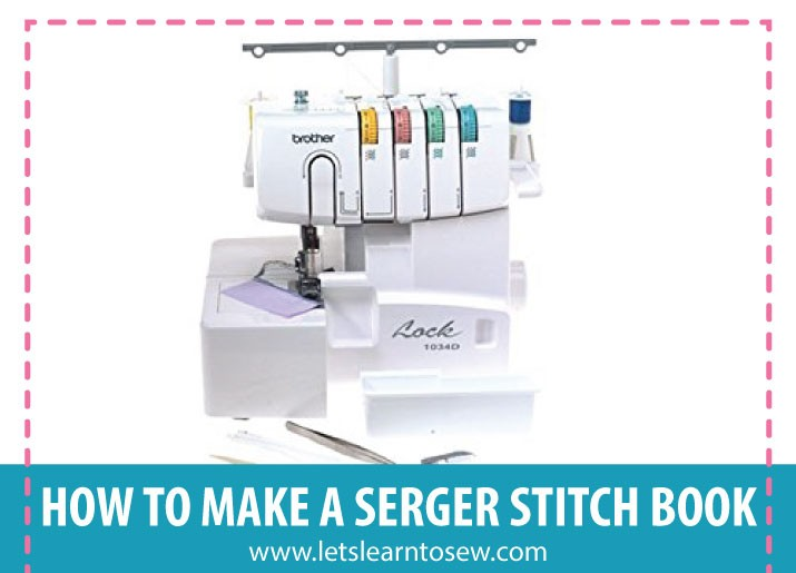 How to make a serger stitch book