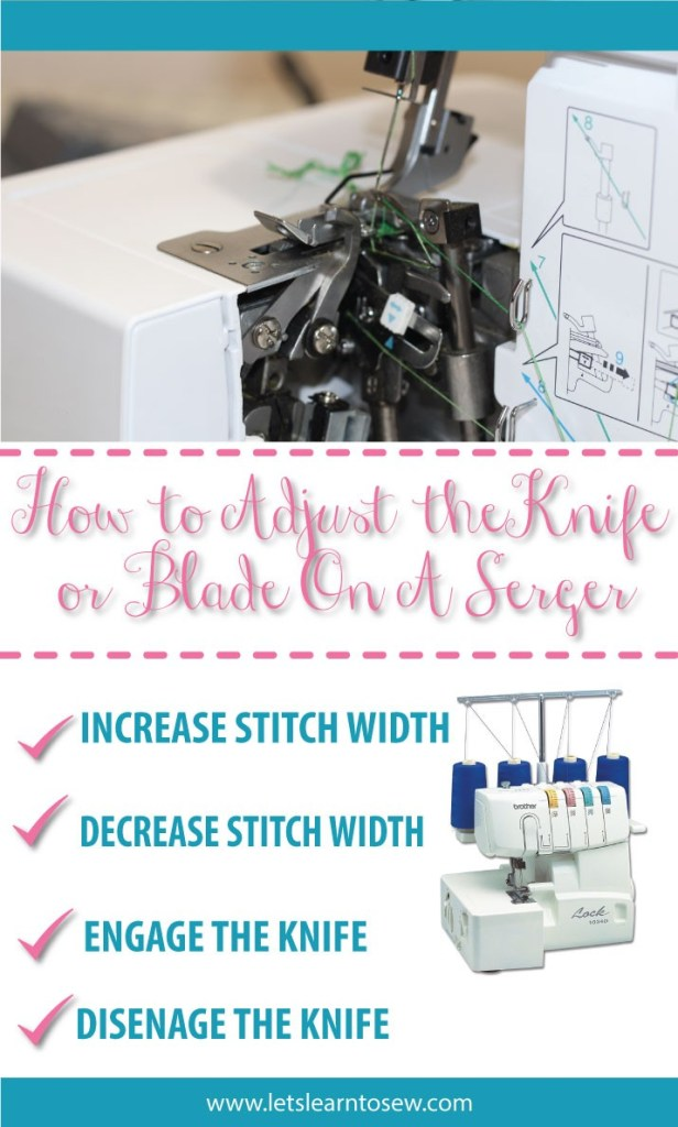 How To Adjust The Knife or the blade On A Serger. Adjusting the knife on your serger allows you to increase or decrease the stitch width. When you engage or disengage the knife you control rather or not the serger knife cuts the fabric as you serge.