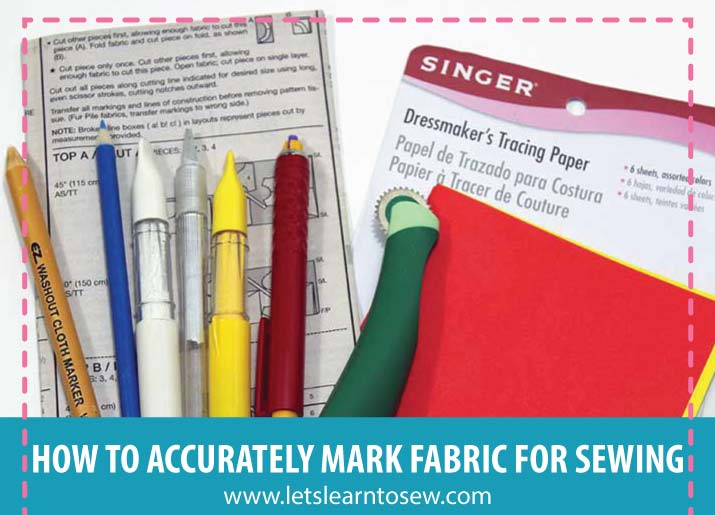 Sewing Essentials How To Accurately Mark Fabric For Sewing