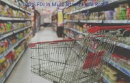 Pros & Cons of 100% FDI in Multi-Brand Food Retail