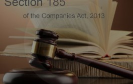All that you need to know about Section 185 of the Companies Act, 2013
