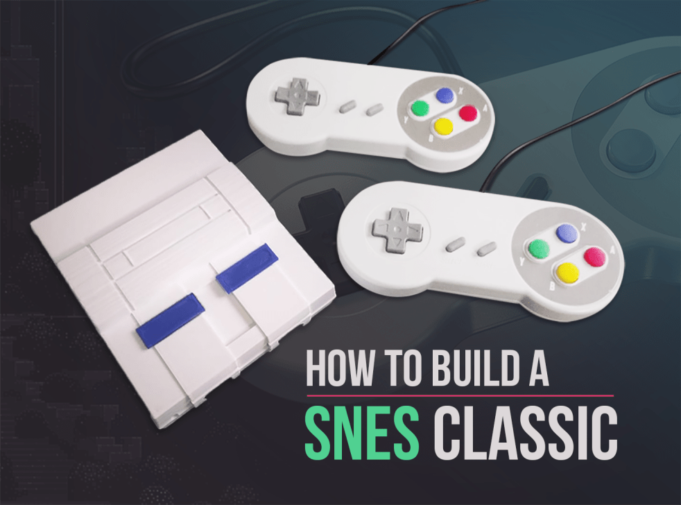 How To Build A SNES Classic