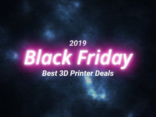 Black Friday 2019: Best 3D Printer Deals