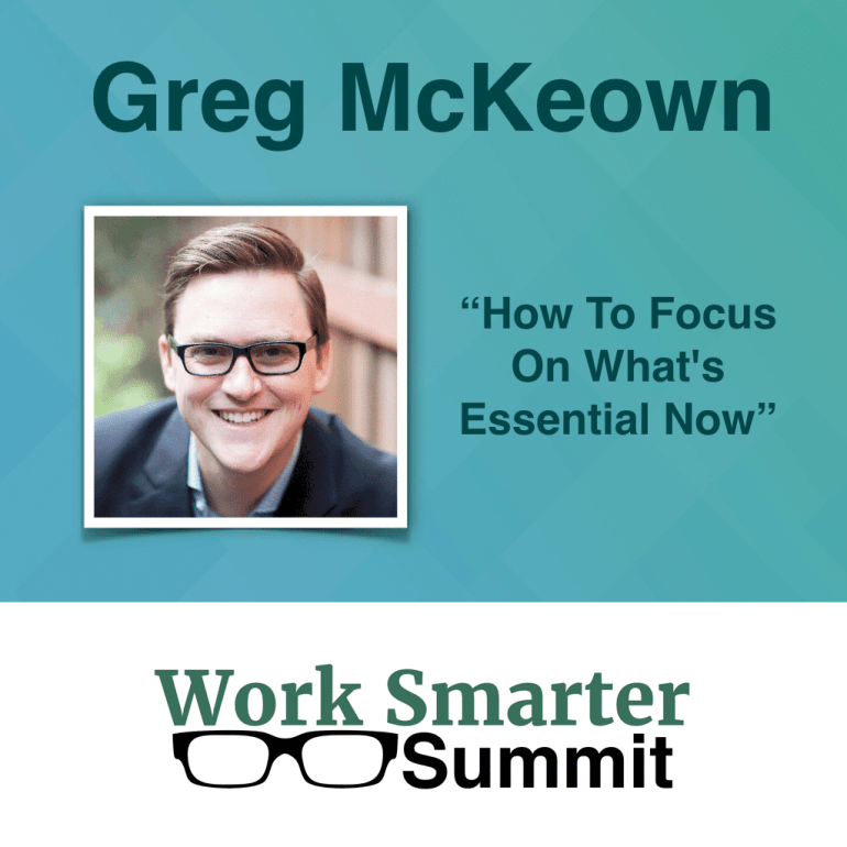 The Secret to Doubling Your Income and Cutting Your Work Hours in Half - work smarter summit - get mckewon