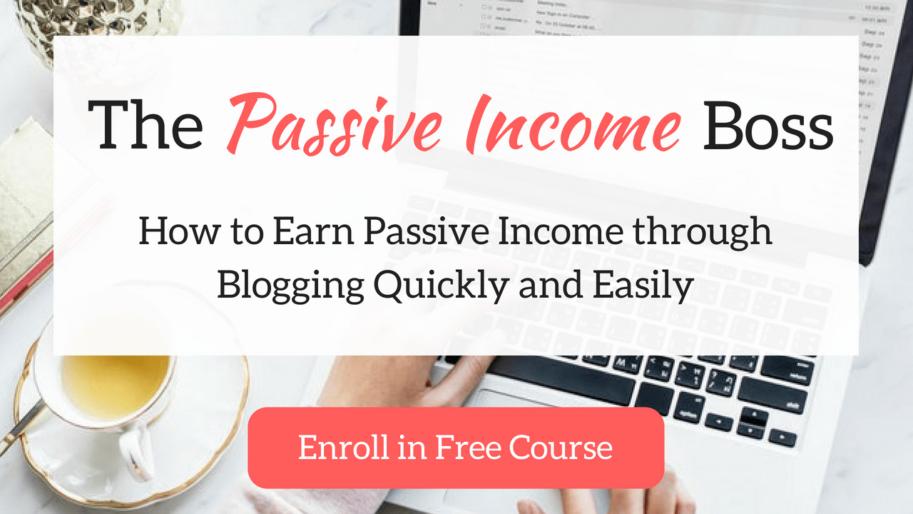 the passive income boss - free course by lidiya k make money blogging