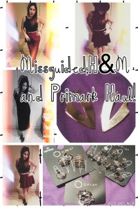Missguided, H&M and Primark Haul!