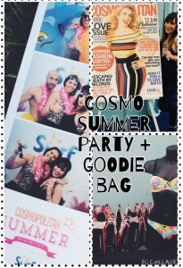 Cosmopolitan Summer Party + Goodie bag!