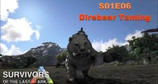 Lets Talk Gaming - Survivors of the Last Ark - S01E06 - Direbear Taming
