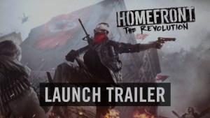 Homefron: The Revolution - Launch Trailer