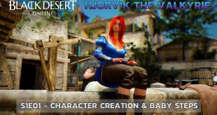 Lets Talk Gaming - Black Desert Online - Adventures of Hjorvik the Valkyrie - S01E01 - Character Creation & Baby Steps - Site