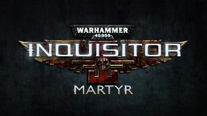 Warhammer 40.000: Inquisitor - Martyr