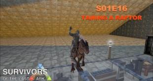 Let's Play Modded ARK: Survival Evolved – Modded – S1E15 – Taming a Raptor
