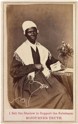 "Sojourner Truth, ""I Sell the Shadow to Support the Substance"""