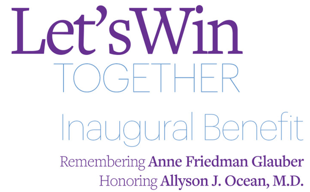 The Let's Win Together Inaugural Benefit Remembers Anne Glauber And Honors Dr. Allyson Ocean