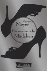 die_luna_chroniken_das_mechanische_maedchen