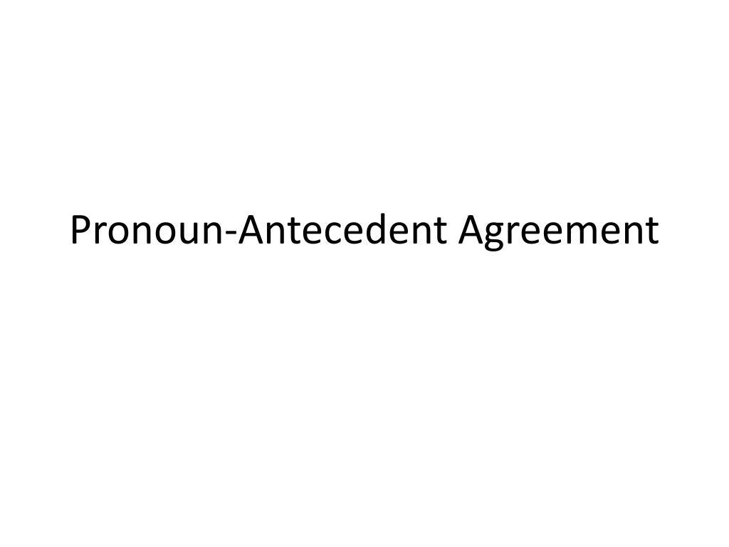 Pronoun Antecedent Agreement Worksheet Ppt Pronoun