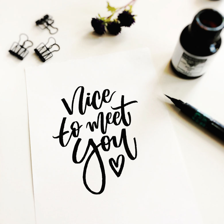 nice to meet you lettering by martina johanna