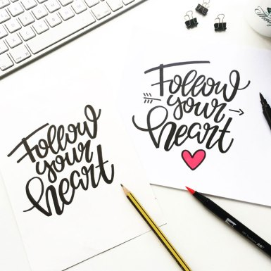 Follow your heart - Lettering by martina johanna