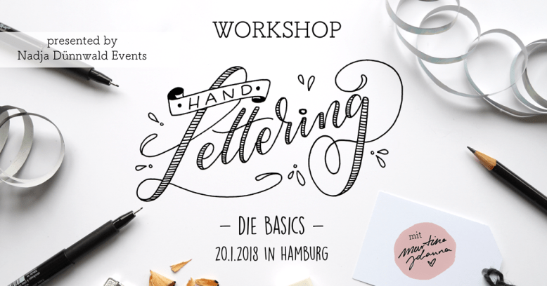 Handlettering Workshop, Lettering Workshop, Hane Lettering Workshop, in Bremen und Hamburg, Lettering Bremen, Lettering by Martina Johanna, Lettering Workshop,