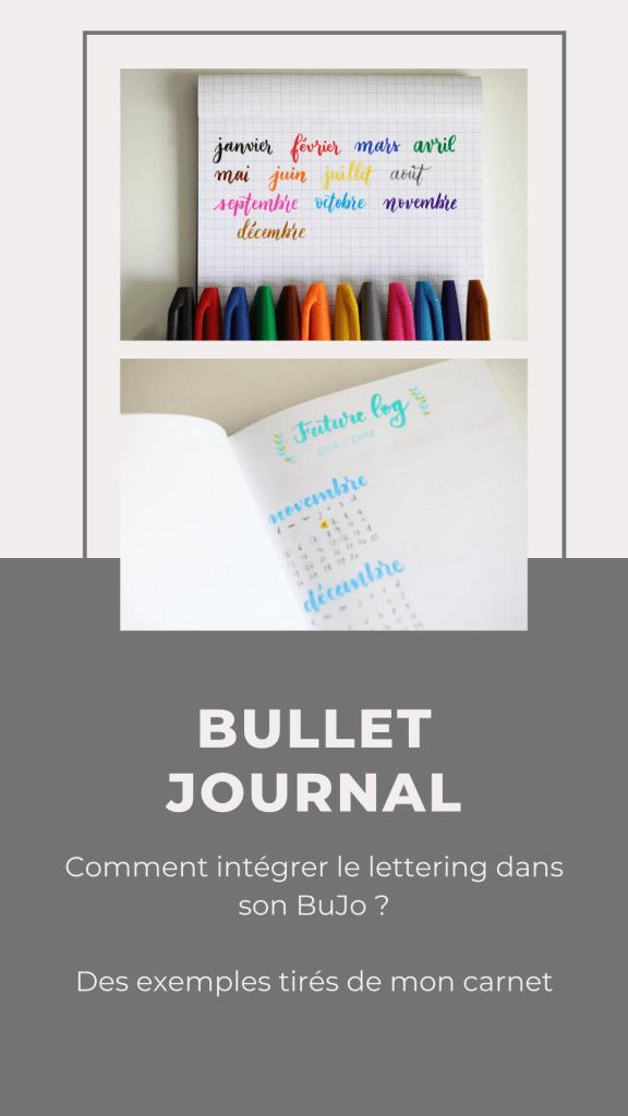 Comment embellir son Bullet Journal ? Avec du lettering bien sûr !