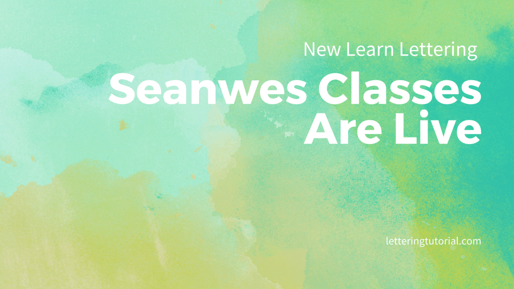 New Learn Lettering Seanwes Classes Are Live