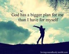 god-has-a-bggrer-plan