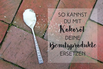 Letters and beads-beauty-kokosöl-beautyprodukte-ersetzen-titel