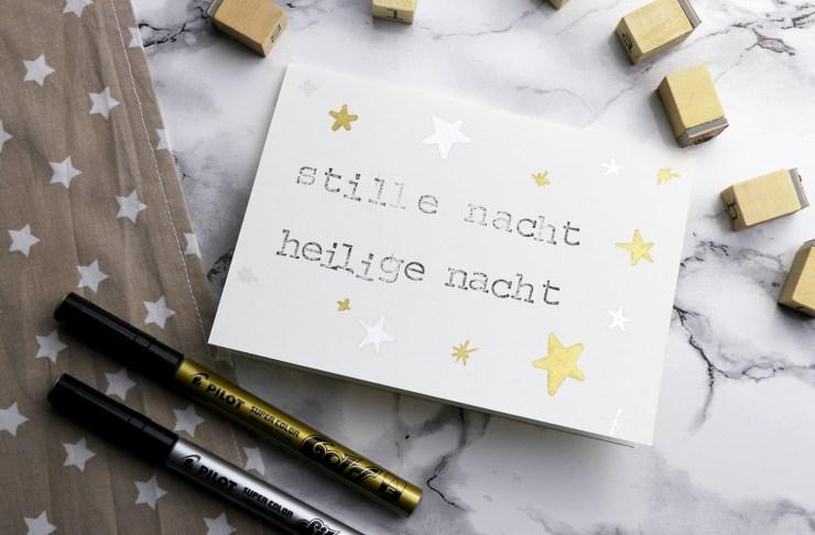 letters-and-beads_diy-grusskarten-mit-stempeln-gestalten_lackmarker-pilot-stille-nacht-heilige-nacht-sterne