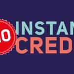 October £10 Instant Credit