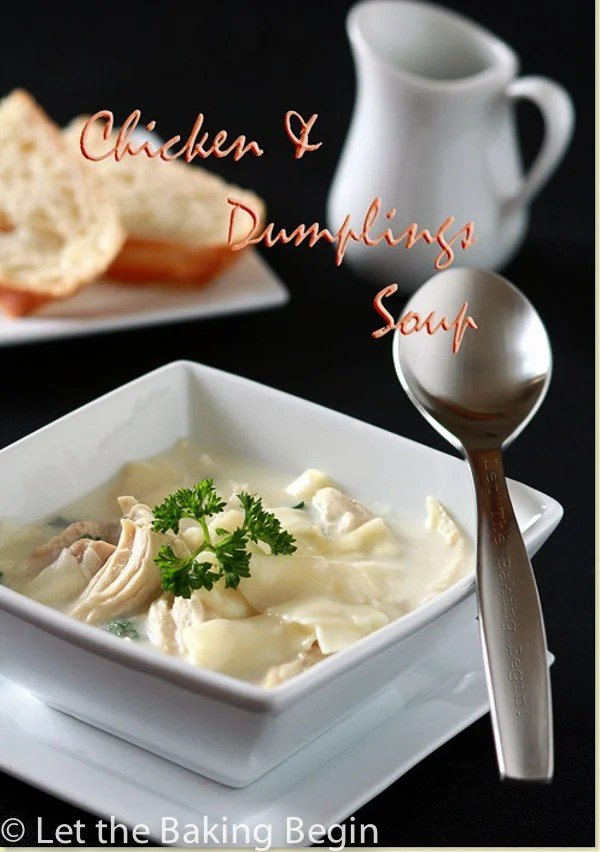 Homemade Chicken and Dumplings soup, ultimate comfort food!   by Let the Baking Begin!