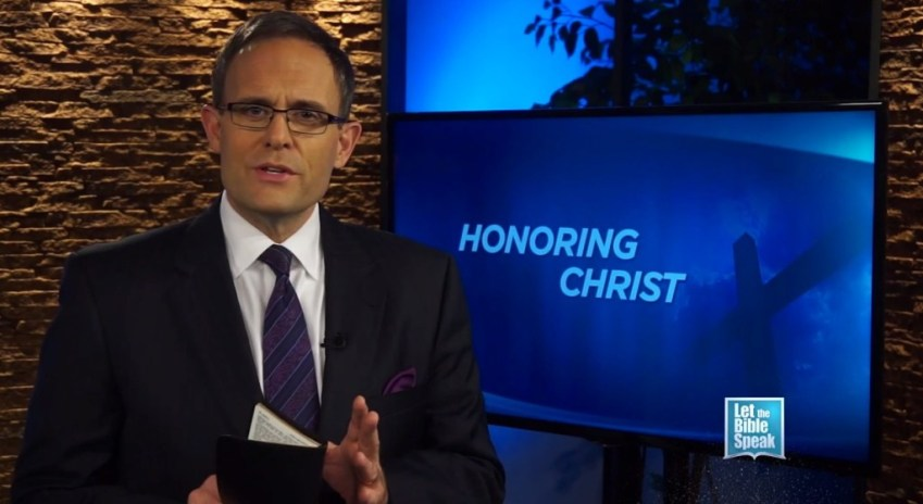 Honoring Christ - LET THE BIBLE SPEAK TV with Kevin Presley