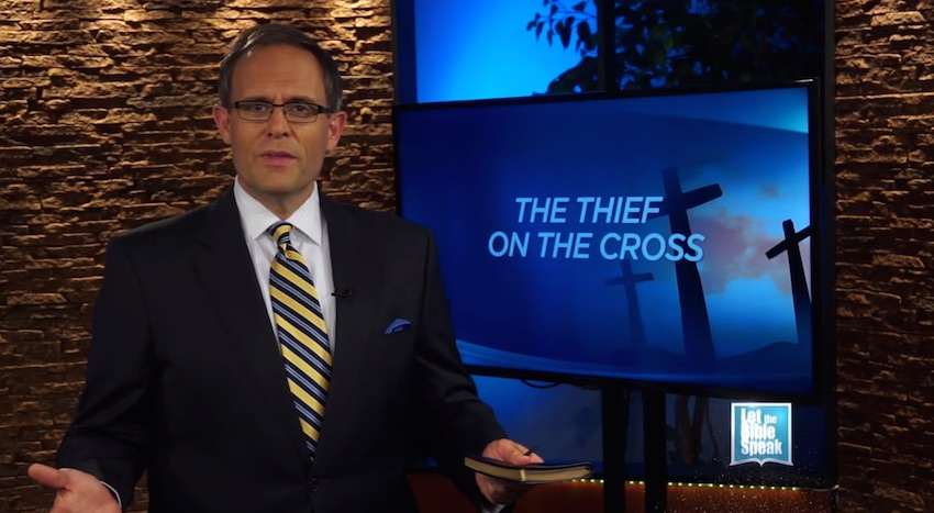 The Thief On The Cross (The Text) - LET THE BIBLE SPEAK TV with Kevin Presley