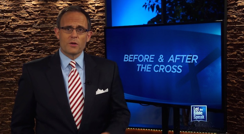 Before And After The Cross (The Text) - LET THE BIBLE SPEAK TV with Kevin Presley