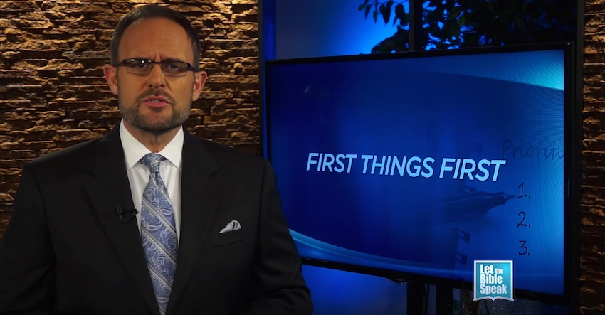 First Things First (The Text) - LET THE BIBLE SPEAK TV with Kevin Presley