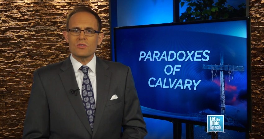 Paradoxes Of Calvary (The Text) - LET THE BIBLE SPEAK TV with Kevin Presley