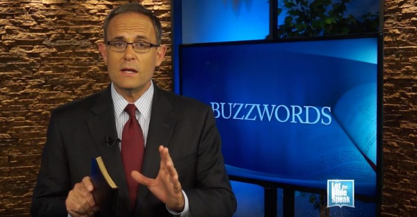 Buzzwords - Part 1 (The Text) - LET THE BIBLE SPEAK TV