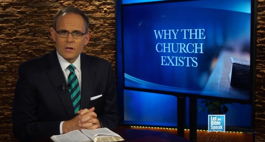 Why The Church Exists (The Text) - LET THE BIBLE SPEAK TV with Kevin Presley