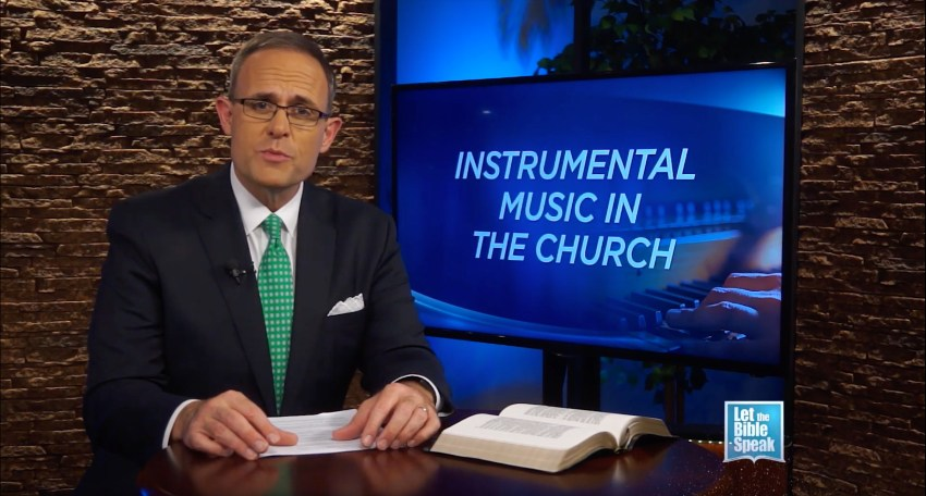 Instrumental Music In The Church - LET THE BIBLE SPEAK TV with Kevin Presley