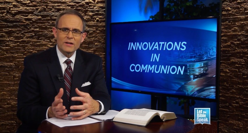 Innovations In Communion - LET THE BIBLE SPEAK TV with Kevin Presley