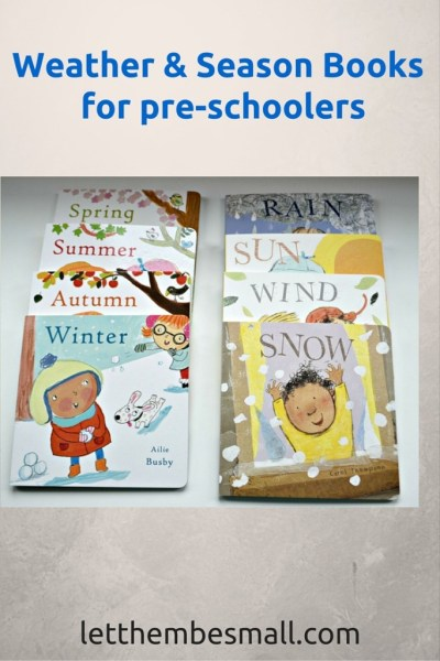 Ideas for weather and season books for toddlers and pre schoolers - great introduction for a weather unit